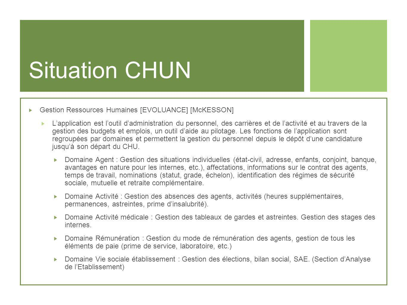 Situation CHUN Gestion Ressources Humaines [EVOLUANCE] [McKESSON]